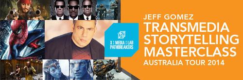 Transmedia Storytelling - Jeff Gomez. Banner
