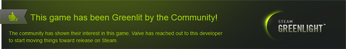 Greenlight: This game has been Greenlit on Steam