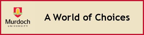 Murdoch Study - A World of Choices
