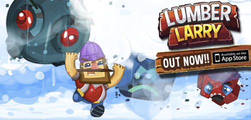Larry running through snow. Text: Lumber Larry Out Now! Available on the App Store