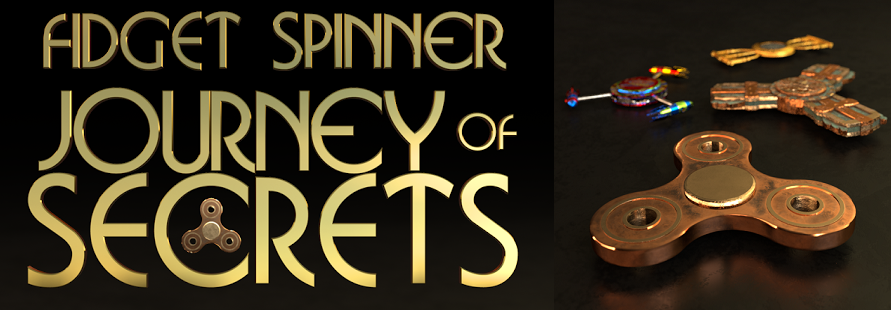 "Text reads"" Fidget Spinner: Journey of Secrets."" To the right of the image are three metallic fidget spinner toys. In the foreground is a spinner made of brass, behind it sits one stylized in Aztec Mayan patterns, another brightly coloured with rocket segments, and the last featuring a clock face and golden edges."