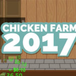 Logo text: Chicken Farm 2017. Background screenshot shows the inside of a wooden barn, with stacked shelves that have two chicken in it. One chicken is selected, showing stats such as egg value, egg rate, fat, fat rate and value. At the bottom of the screen a money counter is ticking up, and there is the top edge of a Market sign. URL links to game on steam.