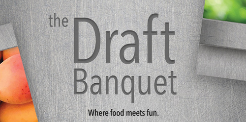 Text reads: The Draft Banquet, Where food meets fun.