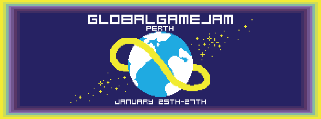 Text reads: Global Game Jam PERTH. January 25th-27th. Image shows a blocky version of the global game jam Earth logo.