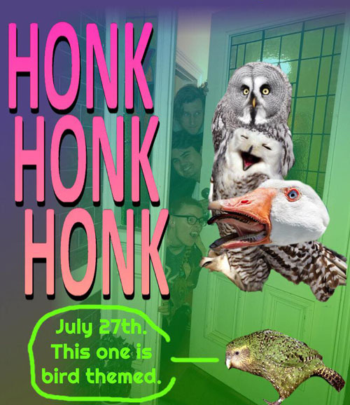 "Event poster, picturing a variety of birds and the Potluck Collective coordinators. Text reads ""Honk honk honk. July 27th. This one is bird themed."""