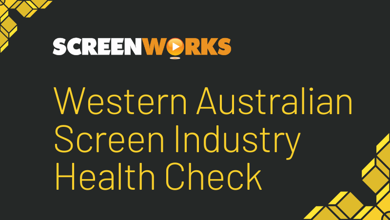 "Screenworks logo, with the heading ""WA Screen Industry Health Check"""